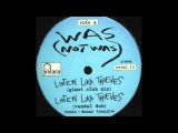 Was (Not Was) - Listen Like Thieves (Giant Club Mix)