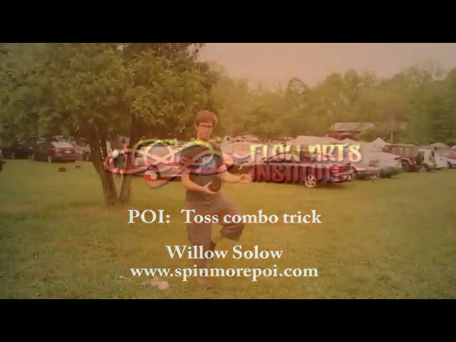 Willow Solow - Poi - Clever Toss/Handswitch