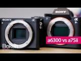 Sony a6300 VS a7S ii Video Comparison