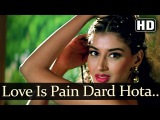Love Is Pain Dard Hota - Sunil Shetty - Sonali Bendre - Takkar - Bollywood Songs - Alisha Chinoy