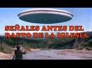 SEÑALES 1 A 3 SEMANAS ANTES DEL ARREBATAMIENTO DE LA IGLESIA Profecías Apocalípticas
