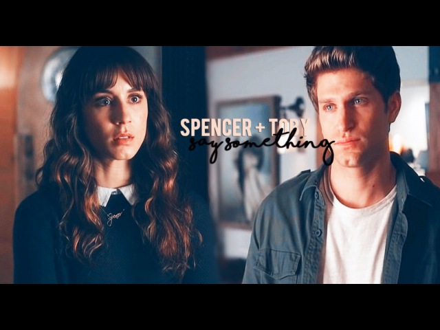 Spencer toby say something 7x07