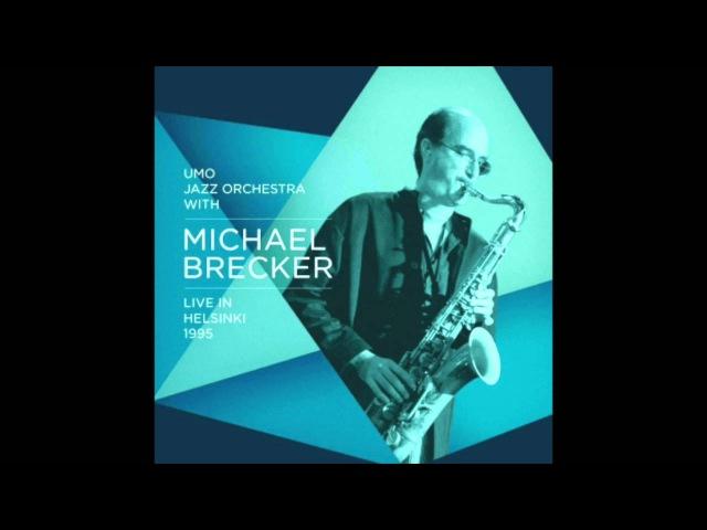 Michael Brecker UMO Jazz Orchestra, Live In Helsinki 1995 - Ginare