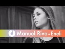 Manuel Riva Eneli - Mhm Mhm (Official Music Video)
