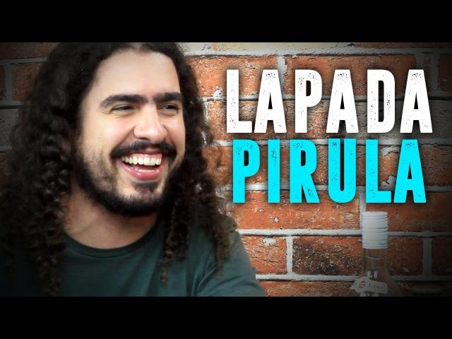 LAPADA | PIRULA