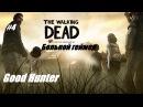 The Walking Dead. Season one.серия 4. Больной геймер