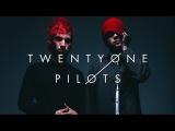 РЭП - ИНДИ - ПОП - ПАНК - РОК  История Успеха  Twenty One Pilots