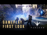 Paragon from Epic Games - Gameplay First Look