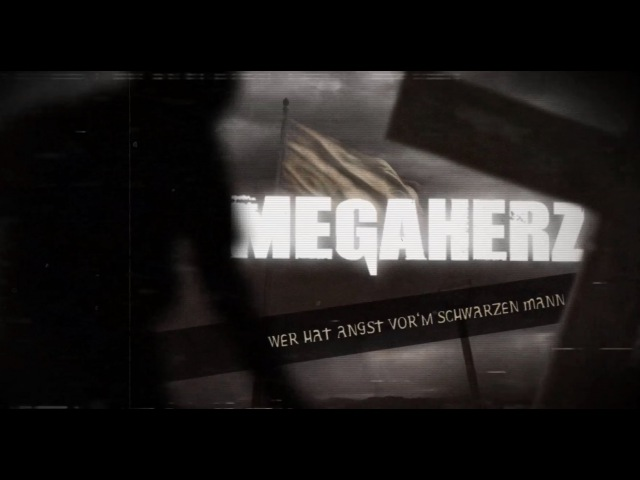 MEGAHERZ - Wer Hat Angst Vorm Schwarzen Mann