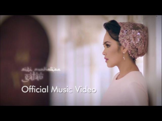 Dato' Siti Nurhaliza Galau Official MV