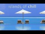 DJ Maretimo - Islands Of Chill Vol.1 (Full Album) HD, 2018, Chill Cafe Sounds, Feelings Del Mar