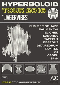 HYPERBOLOID TOUR by JAGERVIBES @ LES BAR