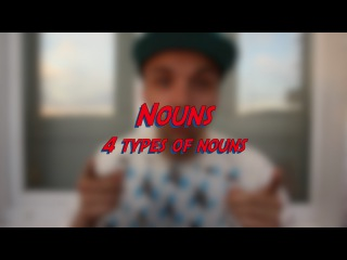 Nouns - 4 types of nouns - Learn English online free video lessons