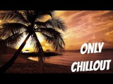 Beautiful Vocal Chillout mix 2016  Vol.9