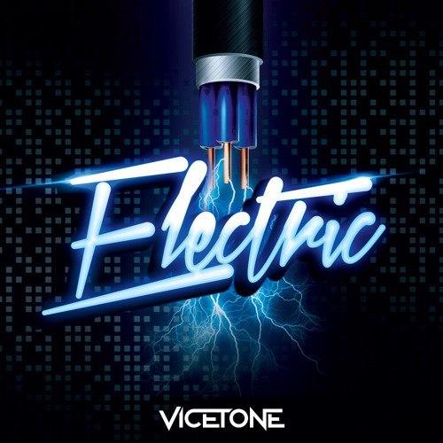 VICETONE - ELECTRIC