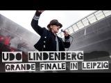Udo Lindenbergs Grande Finale in Leipzig!