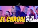 CHACAL - Pa La Camara Video Oficial by FREDDY LOONS Reggaeton Cubano Cubaton