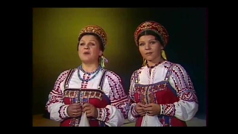 Анна Литвиненко и Тамара Мушта - Вот кто-то с горочки спустился