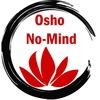 Вне - Ума (Osho No-Mind) 29 октября - 4 ноября
