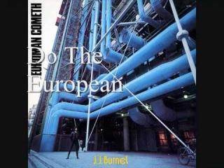JJ Burnel - Do the European From the Album Euroman Cometh