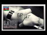 Blatnoy Muzika - Kayfu Bratan Azeri 2016