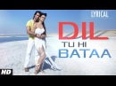 Dil Tu Hi Bataa Full Song with Lyrics Krrish 3 Hrithik Roshan Kangana Ranaut
