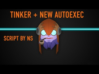 Dota 2 Reborn Tinker By NS + New Autoexec Profit 100%