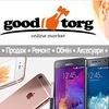«GoodTorg» - Магазин & Сервісний Центр.