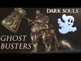 Ghost Busters Random ActionFunny moments 9 (Dark Souls)