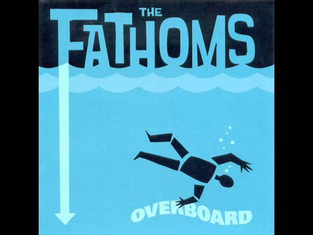 The Fathoms Overboard Full Album