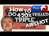TF2 How to do 420 skilled triple airshot MLG