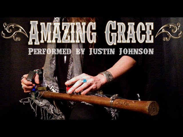 Amazing Grace Performance on a One-String Diddley Bow by Justin Johnson