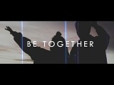 Major Lazer - Be Together feat Wild Belle (Traducida al Espa