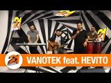 Vanotek feat  Hevito - Viajero LIVE @ Radio 21