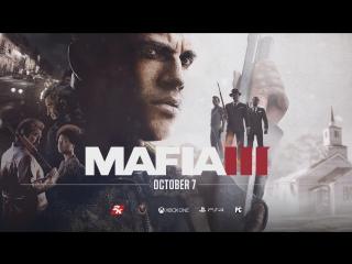 MAFIA III Новый Сюжетный Трейлер [RU]