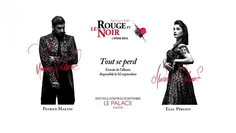 Patrice Maktav - Elsa Pérusin - Tout se perd [EXTRAIT EN EXCLUSIVITE] (Le Rouge et Le Noir)