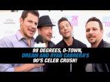 98 Degrees, O-Town, Dream and Ryan Cabreras 90s Celeb Crush!