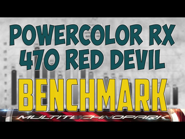 PowerColor RX 470 RED Devil BENCHMARK GAME TESTS REVIEW 1080p, 1440p, 4K, Windows 10