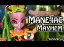 MLP Mane-iac Mayhem 2 - Equestria Girls – SDCC Exclusive My Little Pony Toy Review/Parody/Spoof