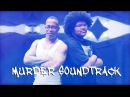 Sadat X feat A-F-R-O feat Rahzel The Legend - Murder Soundtrack
