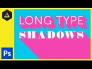 Long type shadows in Adobe Photoshop