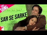 Sar Se Sarke - Full Song Silsila Shashi Kapoor Jaya Bachchan Kishore Kumar Lata Mangeshkar