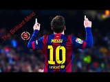 Lionel Messi ● The Brilliant Mind ● HD