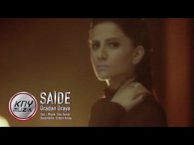 Saide - Oradan Oraya