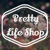 Pretty Life Shop