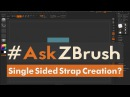 AskZBrush - How can I make a single sided strap using a Curve Brush?