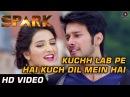 Kuchh Lab Pe Hai Kuch Dil Mein Hai Spark Full Video Sonu Nigam Shreya Ghoshal