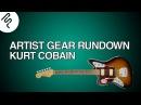 What Equipment did Kurt Cobain use? Kurt Cobain's touring gear