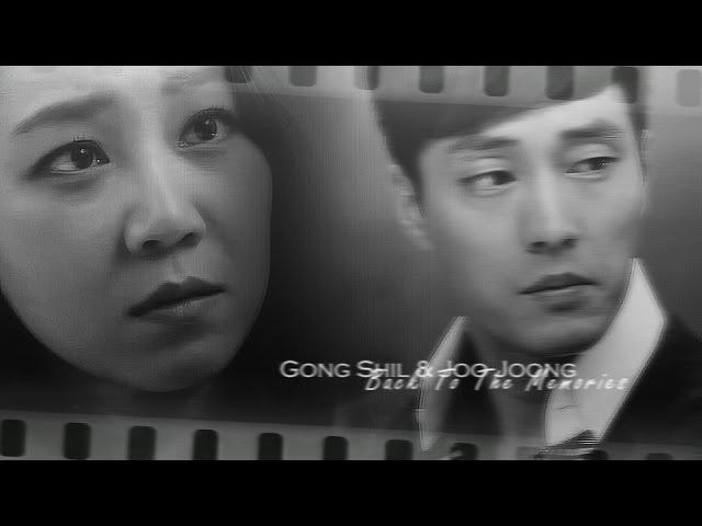 ►Gong Shil Joo Joong | Back To The Memoriesfor MaruK