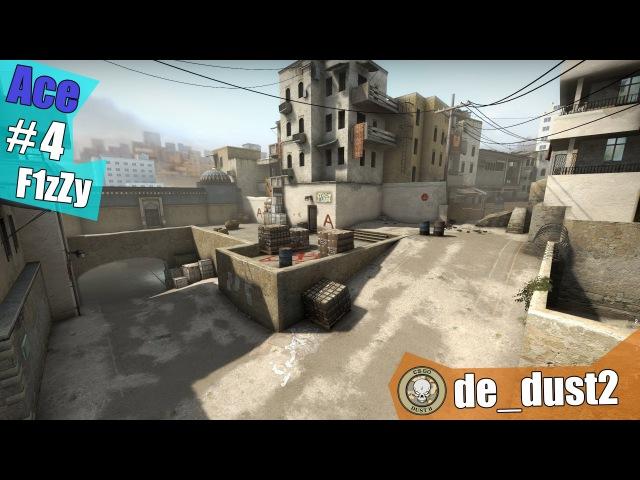 Ace 4 by F1zZy @ de_dust2